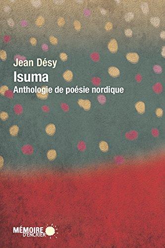 En ligne téléchargement Isuma: Anthologie de poésie nordique pdf epub
