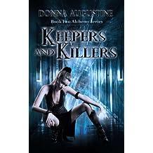 Keepers & Killers: Volume 2 (Alchemy Series)