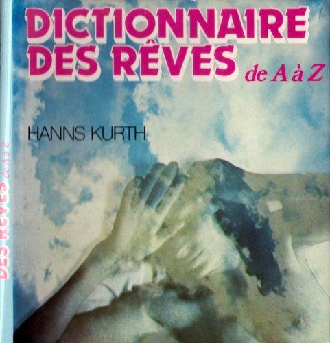 Dictionnaire des rêves de A a Z