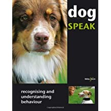 Dog Speak: Recognising and Understanding Behaviour by Christiane Blenski (2012-04-15)