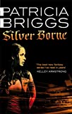 Silver Borne: Mercy Thompson Book 5