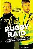 Rugby / Raid: Les clés pour mener son équipe vers l'excellence