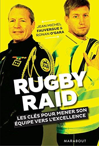 Rugby / Raid: Les cls pour mener son quipe vers l'excellence