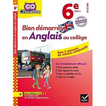 Bien démarrer en anglais au collège 6e (A1 vers A2): avec deux parcours de niveaux progressifs