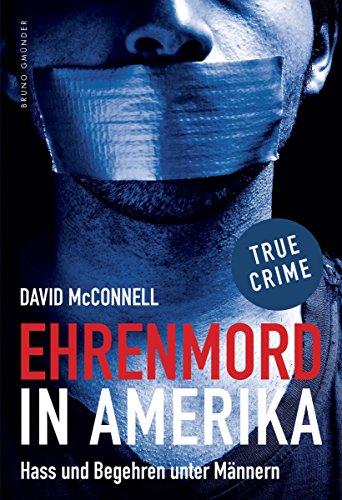 David McConnell: Ehrenmord in Amerika; Homo-Texte alphabetisch nach Titeln