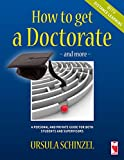 How to get a Doctorate - and more - with Distance Learning: A personal and private guide for both students and superviso