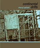 Continental Drifts is Pallant's most unwieldy, sprawling, cosmic, and best book yet. It is far more tightly woven than Uncommon Grammar Cloth, and stiller than Into Stillness. What really separates this book, though, is how engaged it is (though taci...