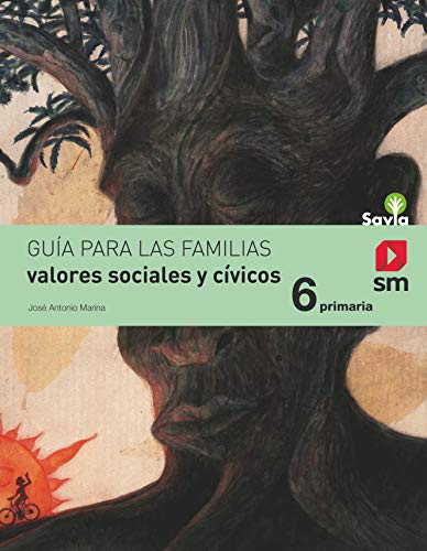 Valores sociales y cívicos 6 primaria savia