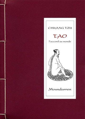 CHUANG TZU TAO l'accord au monde par Chuang Tzu