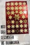 Buchinformationen und Rezensionen zu Noch drei Geschichten bis Weihnachten von Thorsten Dörp