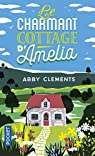 Le charmant cottage d'Amelia par Abby