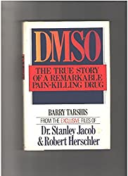 Dmso, the True Story of a Remarkable Pain-Killing Drug