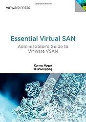 Essential Virtual SAN (VSAN): Administrator's Guide to VMware Virtual SAN (VMware Press Technology) by Cormac Hogan (2014-08-04)