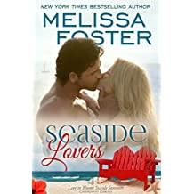 Seaside Lovers (Love in Bloom: Seaside Summers) by Melissa Foster (2016-07-20)