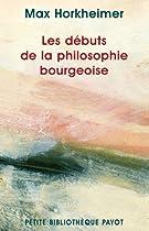 Les Débuts de la philosophie bourgeoise de l'histoire