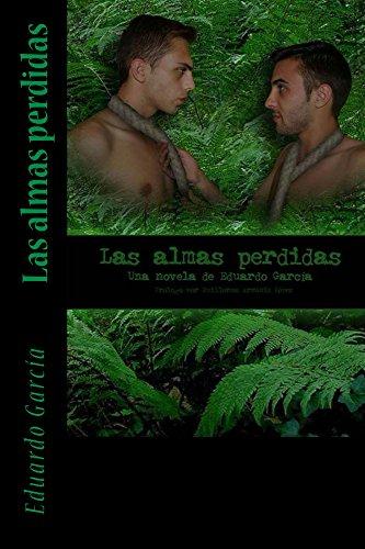 Las almas perdidas por Eduardo Garcia