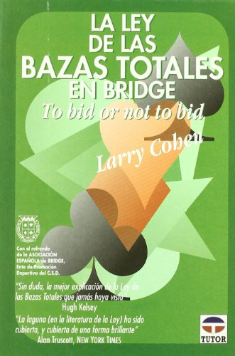 La ley de las bazas totales en bridge : to bid or not to bid