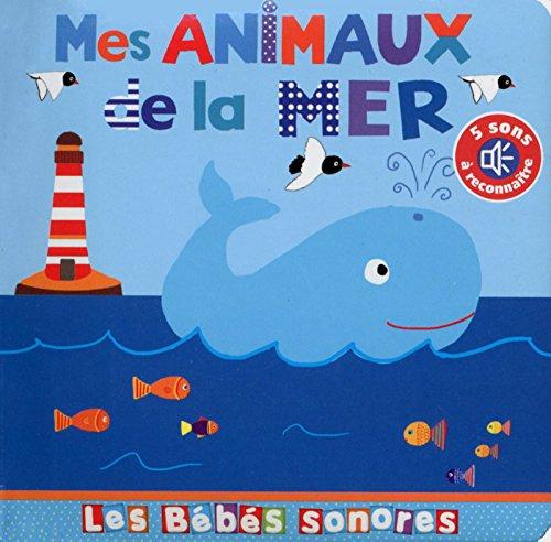 Mes animaux de la mer - en livre sonore