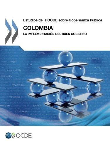 Colombia: La Implementacion del Buen Gobierno