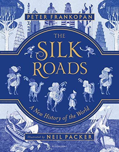 The Silk Roads : Illustrated Edition par Peter Frankopan