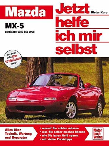 Mazda MX-5 (Jetzt helfe ich mir selbst) -