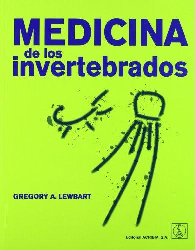 Medicina de los invertebrados por G.A. Lewbart
