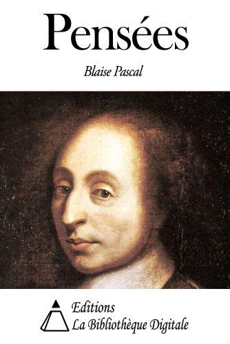 Pensées par Blaise Pascal