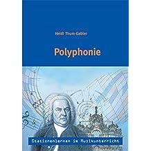 Stationenlernen im Musikunterricht- Polyphonie (Heft inkl.CD)