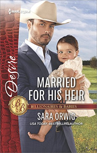 2575 Serie (Married for His Heir (Billionaires and Babies Book 2575) (English Edition))
