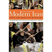 Modern Iran: Roots and Results of Revolution