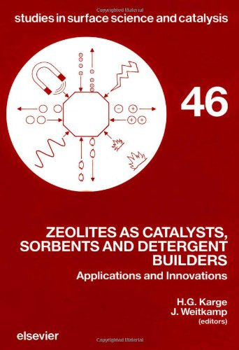 Zeolites as Catalysts, Sorbents and Detergent Builders: Applications and Innovations - International Symposium Proceedings (Studies in Surface Science and Catalysis)