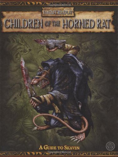WFRP Children of the Horned Rat (Warhammer Fantasy Roleplay) by Green Ronin (2006-05-23) par Green Ronin