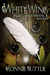 WhiteWing: First Ordinance, Book 5 (English Edition)
