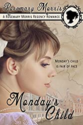 Monday's Child (Heroines Born on Different Days of the Week Book 2)