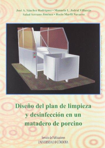 Diseño del plan de limpieza y desinfección de un matadero porcino por Sanchez Y Otros