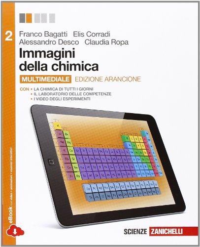Immagini della chimica. Ediz. arancione. Con laboratorio delle competenze. Per le Scuole superiori. Con espansione online: 2