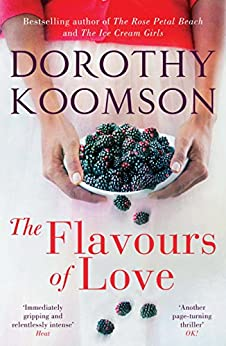 The Flavours of Love: The Richard & Judy Bestselling Author by [Koomson, Dorothy]