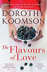 The Flavours of Love: The Richard & Judy Bestselling Author