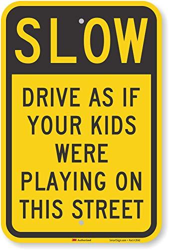 """Reflektierendes Aluminium-Schild mit englischsprachiger Aufschrift """"Slow: Drive As If Your Kids Were Playing On This Street"""", 45,7x 30,5cm"""