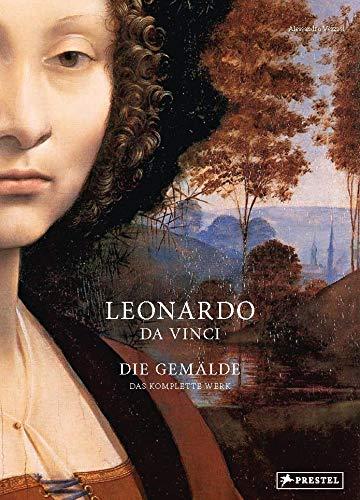 Leonardo da Vinci: Die Gemälde. Das komplette Werk