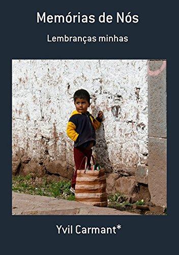 Memórias De Nós (Portuguese Edition) por Sylvio Antunes