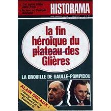 HISTORAMA [No 236] du 01/07/1971 - J'AI GUIDE HITLER DANS PARIS - LE JOUR OU POMPEI DISPARUT - LA FIN HEROIQUE DU PLATEAU DES GLIERES - LA BROUILLE DE GAULLE- POMPIDOU - L'ETRANGE LIAISON DE MIS HOWARD ET DE NAPOLEON III PAR A. DECAUX.