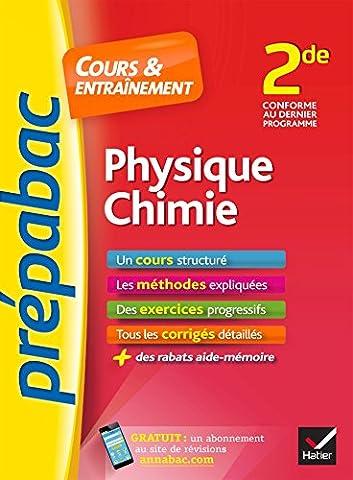 Livre Physique Chimie - Physique-Chimie 2de - Prépabac Cours & entraînement: