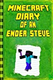 #2: Minecraft: Diary of an Ender Steve: Extraordinary Masterpiece from Famous Minecraft Children's Books (Minecraft Books)