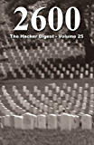 2600: The Hacker Digest - Volume 25 (English Edition)