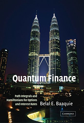 Quantum Finance: Path Integrals and Hamiltonians for Options and Interest Rates (English Edition)