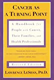Cancer As a Turning Point: A Handbook for People with Cancer