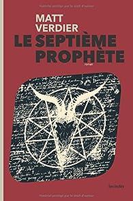 Le Septième Prophète par Matt Verdier