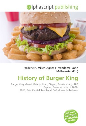 history-of-burger-king-burger-king-grand-metropolitan-diageo-private-equity-tpg-capital-financial-cr