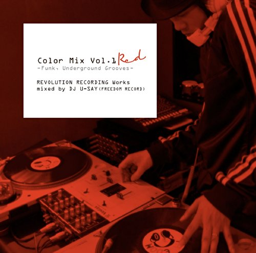 V.A. (DJ U-Say) - Color Mix Vol.1 Red -Funk, Underground Grooves- Revolution Recording Works Mixed By DJ U-Say (Freedom Record) [Japan CD] RRCRF-140104 -